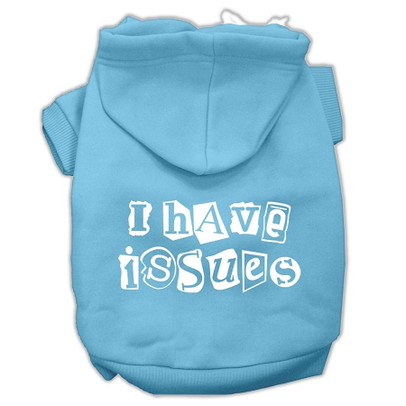 I Have Issues Screen Printed Dog Pet Hoodies Baby Blue Size Sm